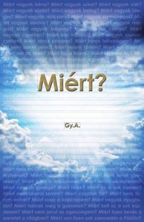 Gy.A.: Miért? (2011)