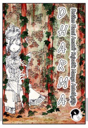 Grőb Tamás (szerk.): Dharma – Deviáns Hazai Amatőr Rajzolók Manga Antológiája