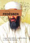 Gáti Vilmos: Fedésben - A terroristák nyomában (politikai krimi) (Ad Librum)