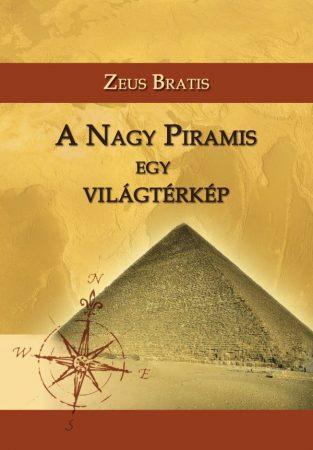 Zeus Bratis: A Nagy Piramis egy világtérkép (Ad Librum)