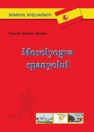Yasmín Hondar Gómez: Mosolyogva spanyolul (Ad Librum)