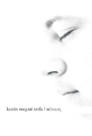 Kustán Magyari Attila: Műanyag (Ad Librum)