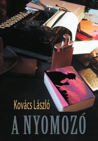 Kovács László: A nyomozó (Ad Librum)