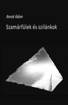 Benzk Ádám: Szamárfülek és szilánkok (Ad Librum)