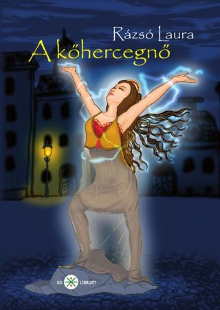 Rázsó Laura: A kőhercegnő (Ad Librum)