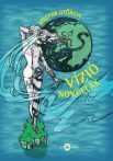 Mester Györgyi: Vízió - Novellák (Ad Librum)