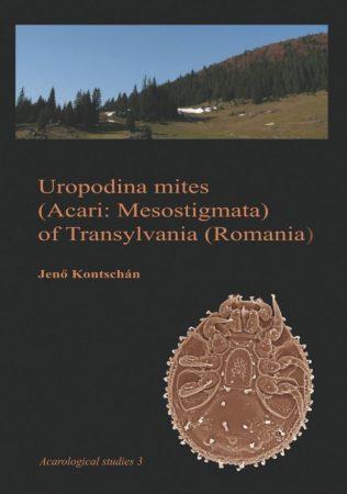 Kontschán Jenő: Uropodina mites (Acari: Mesostigmata) of Transylvania (Romania) (Ad Librum, 2014)