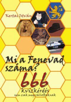 Kertai István: Mi a Fenevad száma? - 666 kvízkérdés nem csak megszállottaknak (Expert Books, 2016.)
