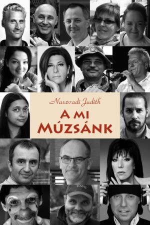 Naszvadi Judith: A mi Múzsánk (Ad Librum, 2017.)