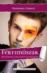 Domszky László: Férfiműszak. Melegprostik a megfizetett boldogságról (második kiadás)