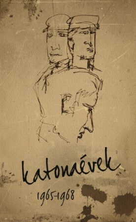 Tóth György és Tóth Györgyné: KATONAÉVEK 1965-1968