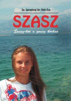 Dr. Gergelyné Dr. Tóth Éva: SZASZ - Ewing-kór a young korban
