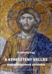Kovács György: A keresztény vallás megszületésének története. 2. kiadás