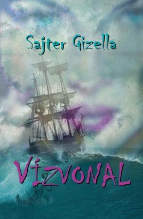 Sajter Gizella: Vízvonal (Könyv Guru, 2017)