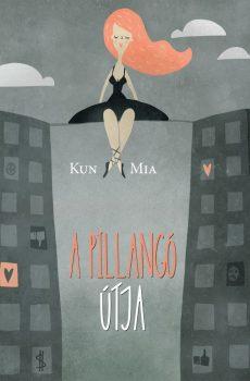 Kun Mia: A pillangó útja