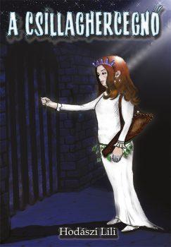 Hodászi Lili: A Csillaghercegnő