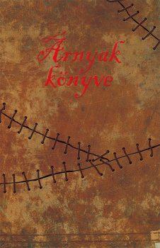 Kuruc Attila: Árnyak könyve