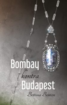Bettina Benton: Bombay kontra Budapest