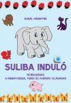 Bobál Róbertné:Suliba induló. Tájékozódás a mennyiségek, terek és formák világában