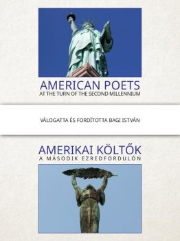 Bagi István: Amerikai költők a második ezredfordulón (szerzői kiadás, 2016.)