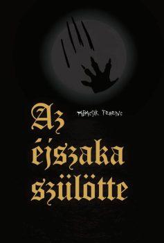 Tabacsik Ferenc: Az éjszaka szülötte (Ad Librum)