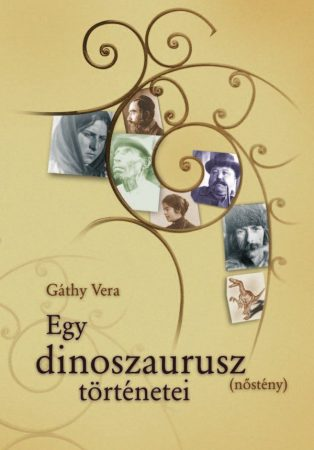 Gáthy Vera: Egy dinoszaurusz (nőstény) történetei (Ad Librum)