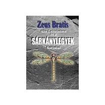 Zeus Bratis: Alin Labirintusa és a sárkánylegyek harcosai (Ad Librum)