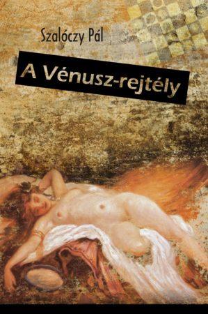 Szalóczy Pál: A Vénusz-rejtély (Ad Librum)