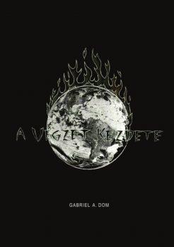 Gabriel A. Dom: A végzet kezdete (Ad Librum)
