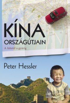 Peter Hessler: Kína országútjain [Park kiadó-antikvár]