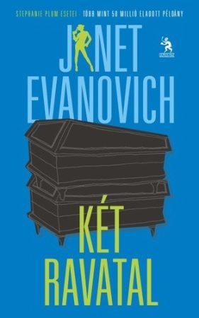 Janet Evanovich: Két ravatal (Ulpiusház)